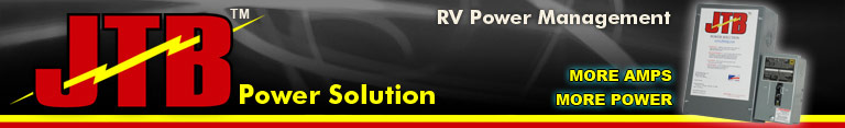 JTB manufacturing - RV Power Management - JTB Power Solution - More Power - More Amps